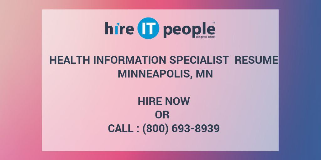 health information specialist resume minneapolis  mn