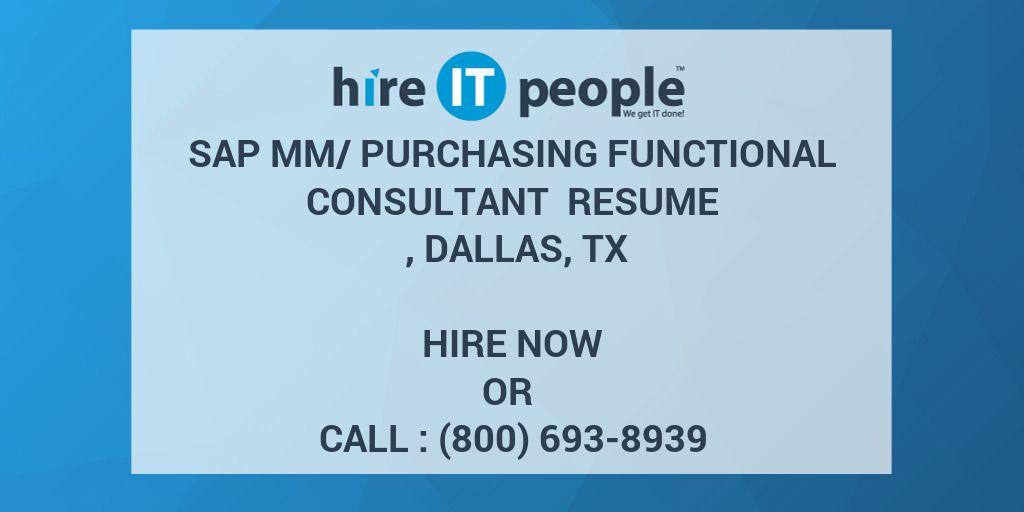 SAP MM/Purchasing Functional Consultant Resume , Dallas, TX
