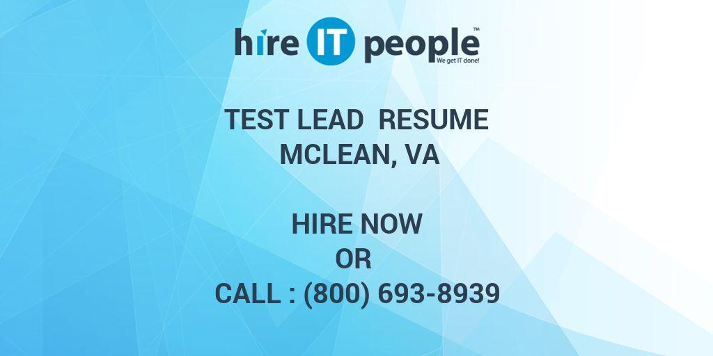 Test Lead Resume McLean, VA - Hire IT People - We get IT done