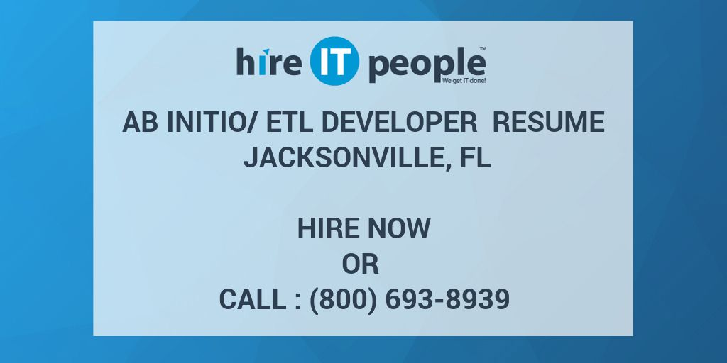 Ab Initio/ETL Developer Resume Jacksonville, FL - Hire IT