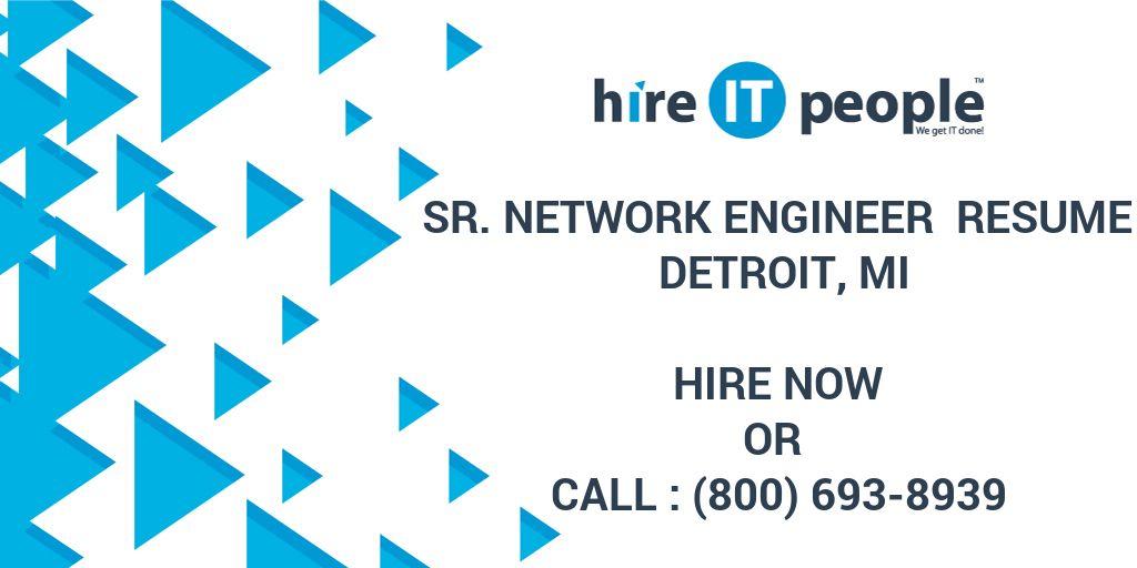 Sr  Network Engineer Resume Detroit, MI - Hire IT People - We get IT