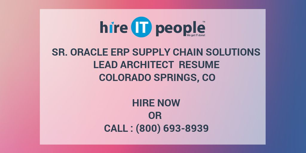 Sr  Oracle ERP Supply Chain Solutions Lead Architect Resume Colorado