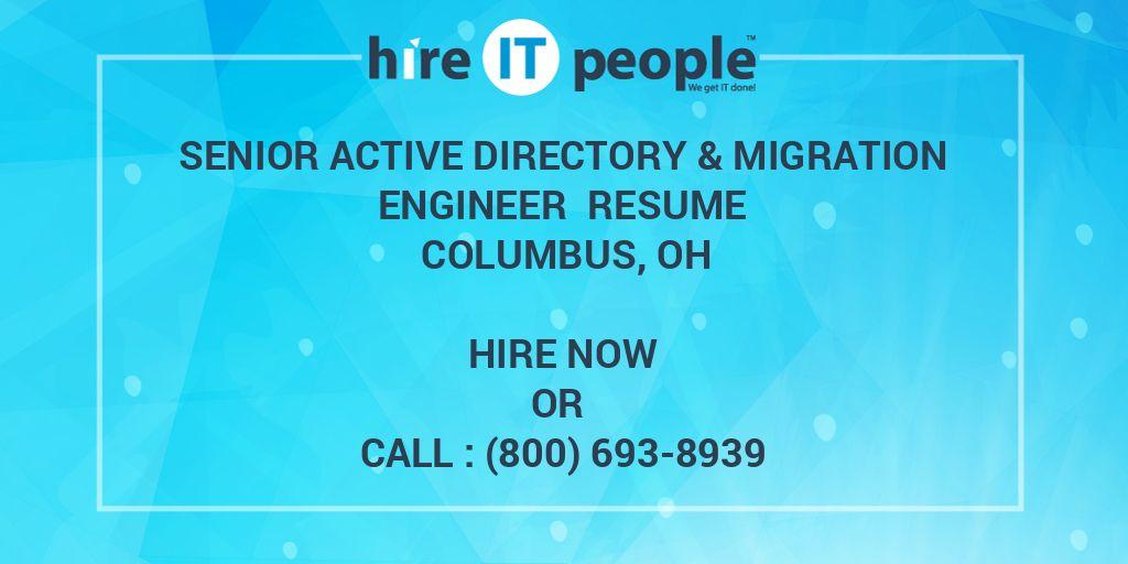 senior active directory  u0026 migration engineer resume columbus  oh - hire it people