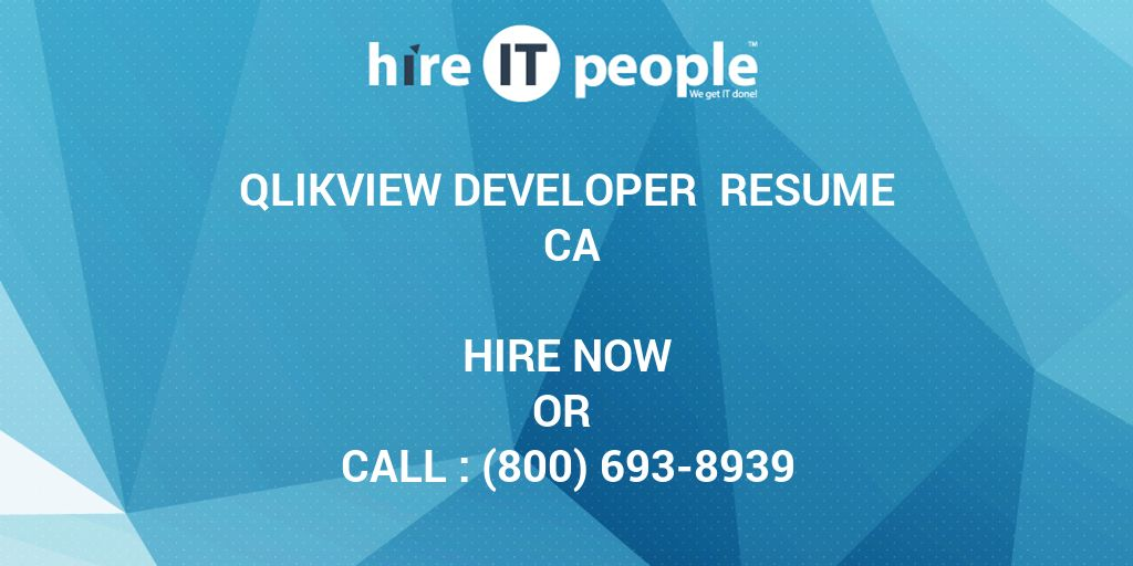 qlikview developer resume ca hire it people we get it done