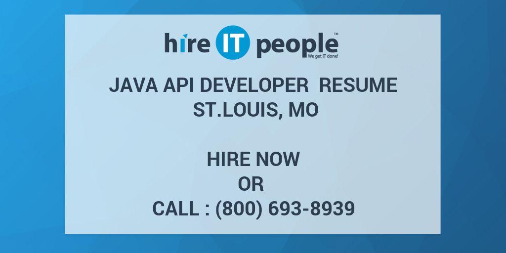 JAVA API Developer Resume St Louis, MO - Hire IT People - We