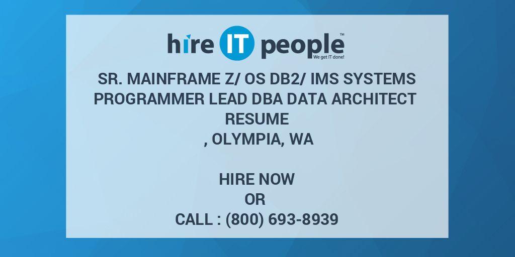 Sr  Mainframe z/OS DB2/IMS Systems Programmer Lead DBA Data