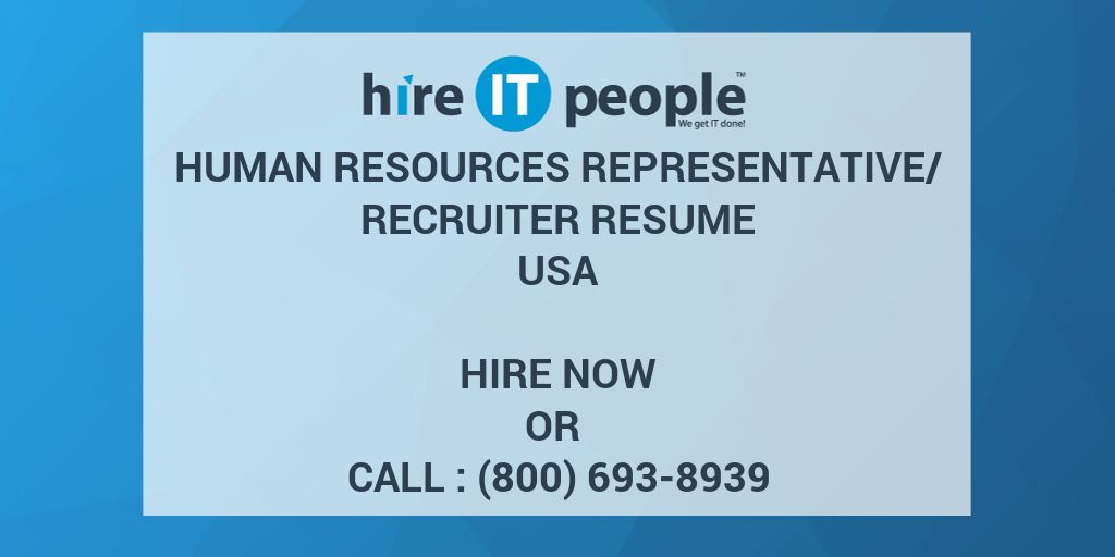 HUMAN RESOURCES REPRESENTATIVE/RECRUITER Resume - Hire IT People ...