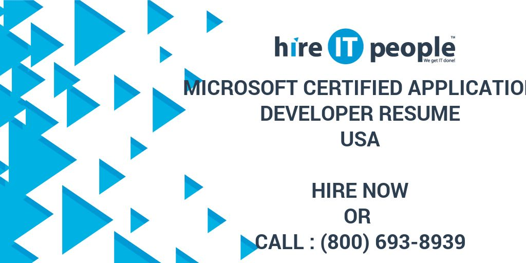 Microsoft Certified Application Developer Resume Hire It People