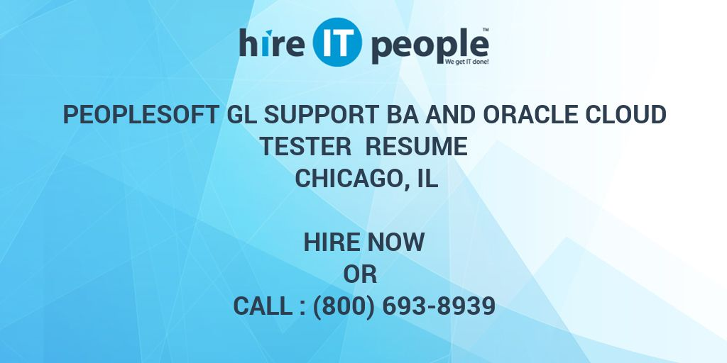 PeopleSoft GL Support BA and Oracle Cloud Tester Resume
