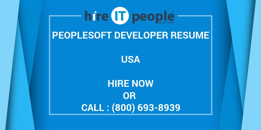 peoplesoft developer resume hire it people we get it done