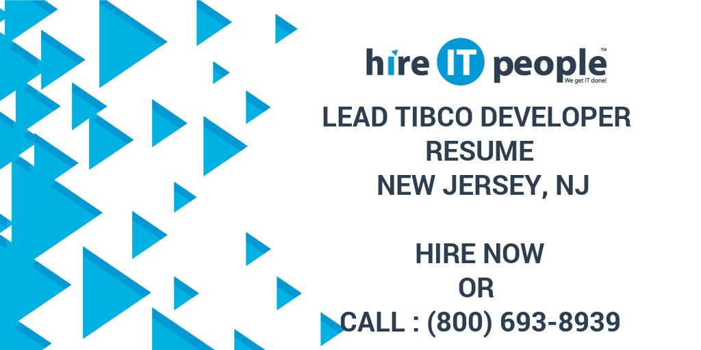 lead tibco developer resume new jersey nj hire it people we get