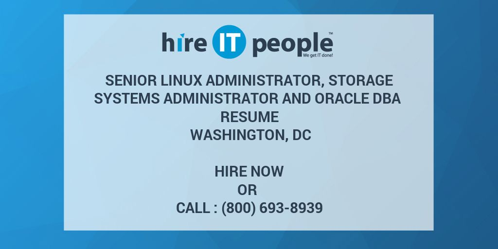 Senior Linux Administrator, Storage Systems Administrator and Oracle ...