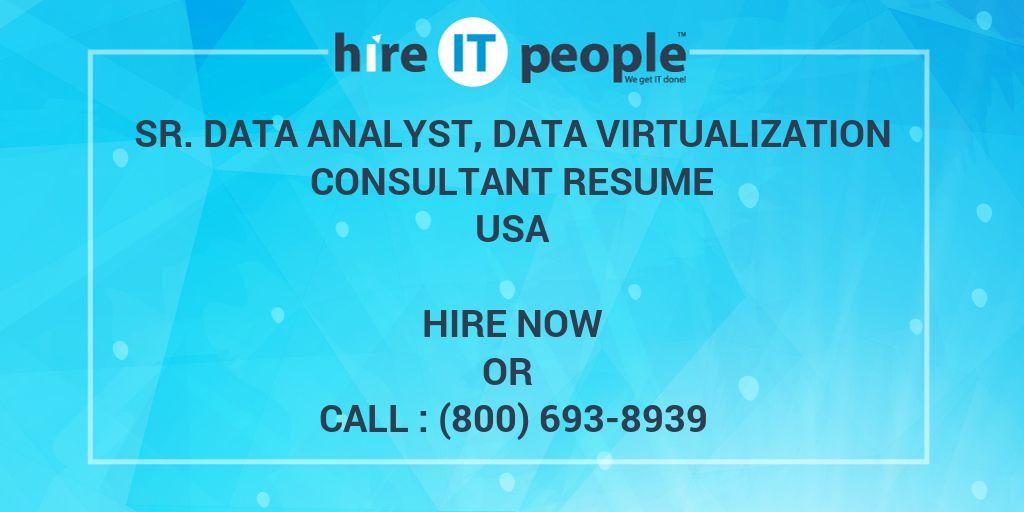 sr  data analyst  data virtualization consultant resume