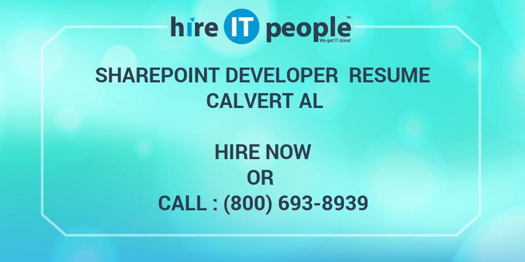 SharePoint Developer Resume Calvert AL - Hire IT People - We get IT done