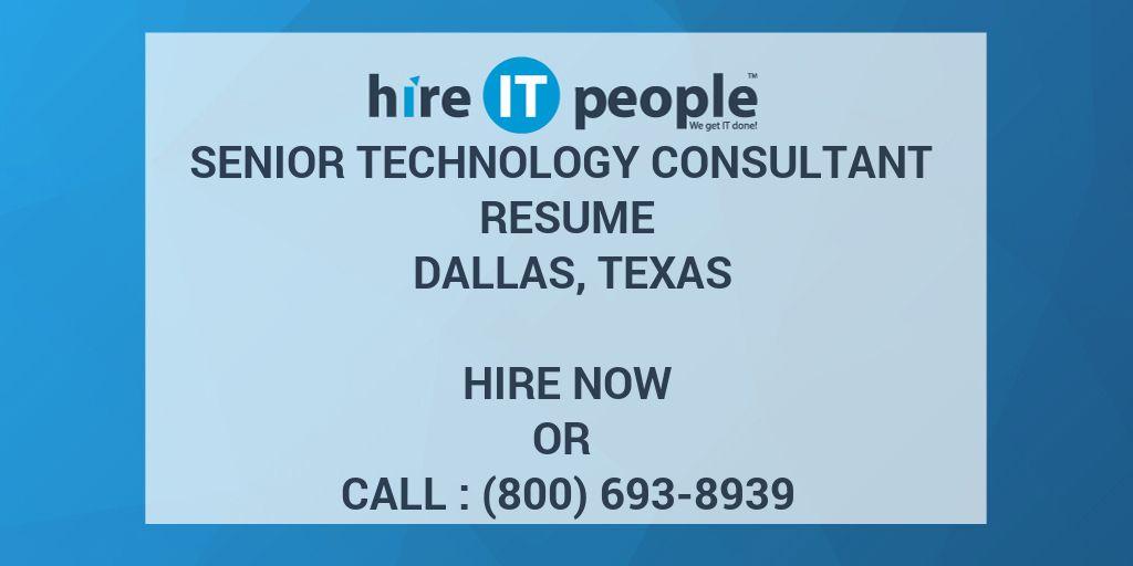 Senior Technology Consultant Resume Dallas, Texas - Hire IT People ...