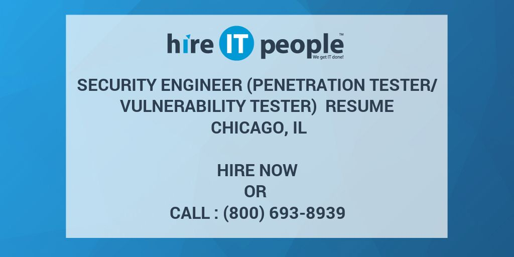 Security Engineer (Penetration Tester/Vulnerability Tester