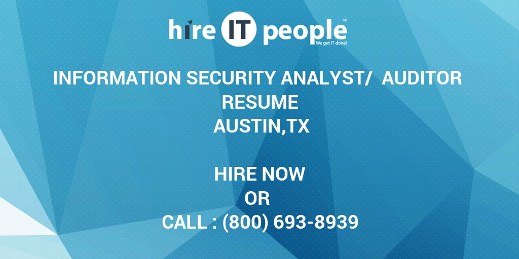 information security analyst   auditor resume austin tx