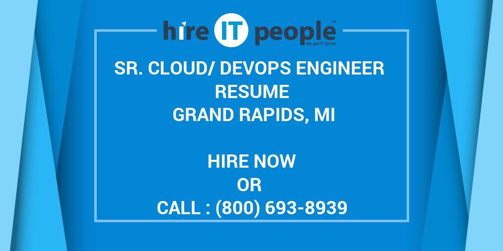 Sr  Cloud/DevOps Engineer Resume Grand Rapids, MI - Hire IT People