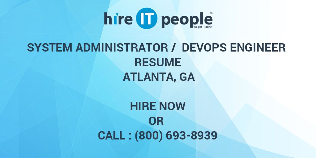 System Administrator / DevOps Engineer Resume Atlanta, GA - Hire IT