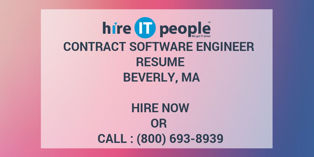 CONTRACT SOFTWARE ENGINEER Resume Beverly, MA - Hire IT