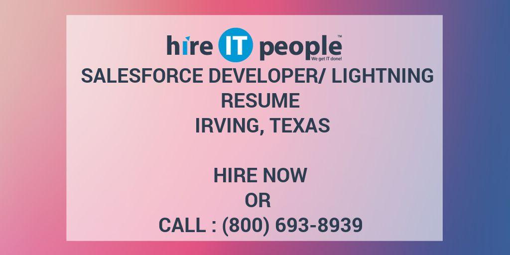 Salesforce Developer/Lightning Resume Irving, Texas - Hire