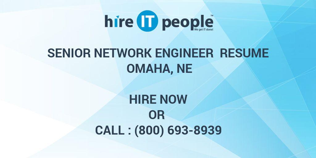 Senior Network Engineer Resume Omaha, NE - Hire IT People