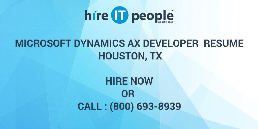 Microsoft Dynamics Ax Developer Resume Houston Tx Hire It People
