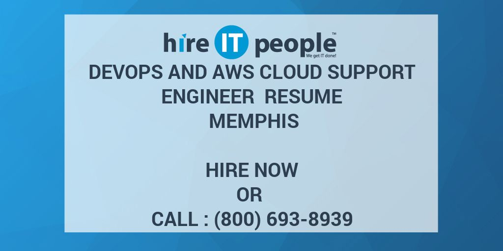 DevOps and AWS Cloud support Engineer Resume Memphis - Hire