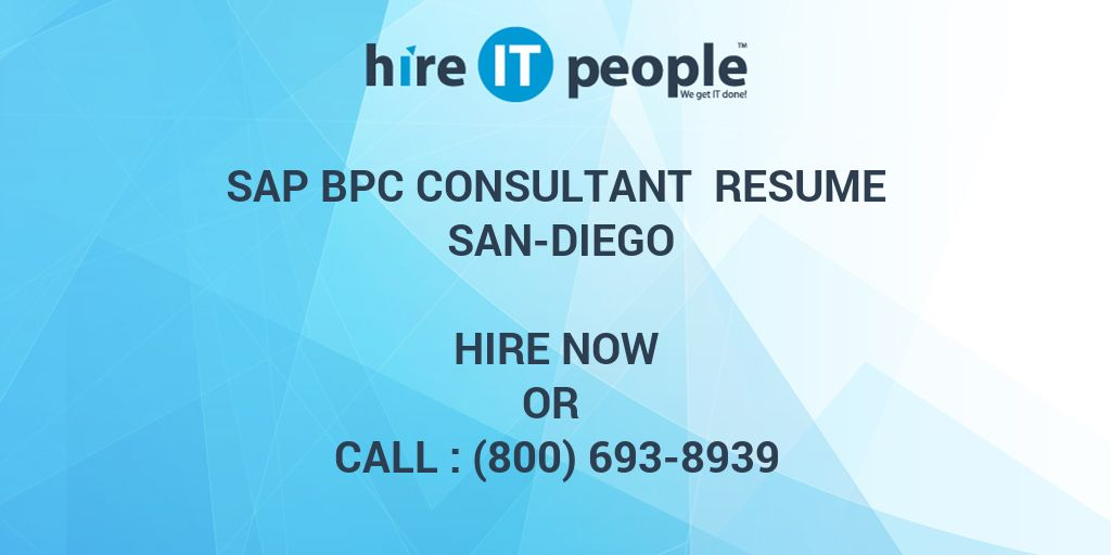 sap bpc consultant resume san diego hire it people we get it done