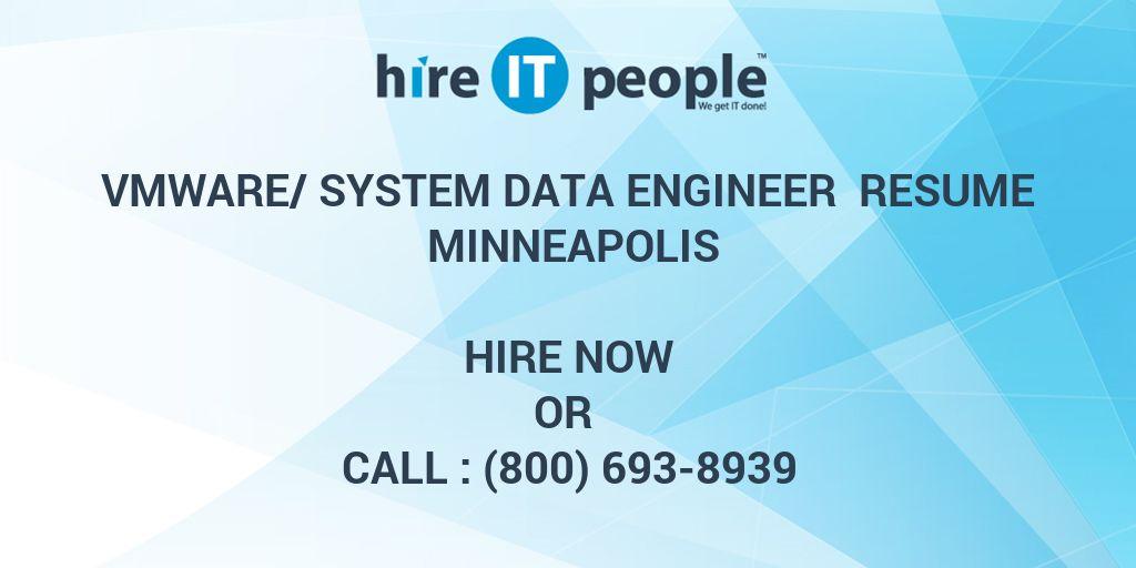 VMWARE/SYSTEM DATA ENGINEER Resume MINNEAPOLIS - Hire IT