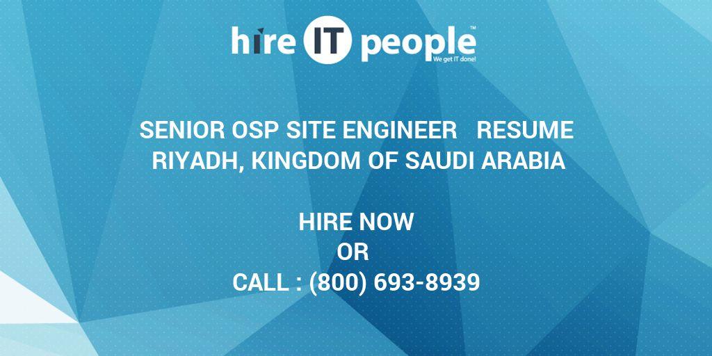 Senior Osp Site Engineer Resume Riyadh Kingdom Of Saudi