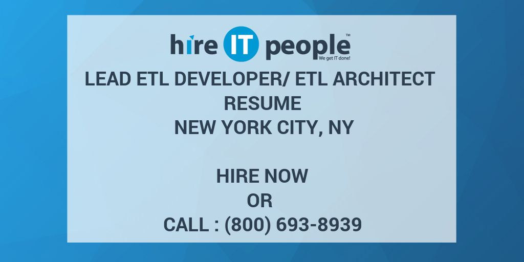 Lead ETL Developer/ETL Architect Resume New York City, NY - Hire IT