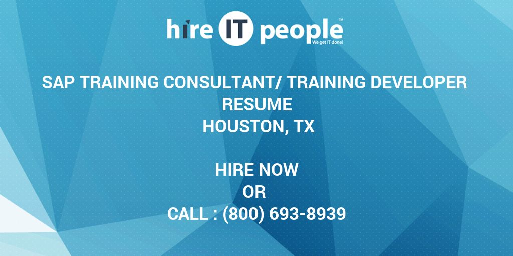 Sap Training Consultanttraining Developer Resume Houston Tx Hire