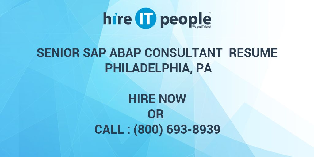 Senior SAP ABAP Consultant Resume Philadelphia, PA - Hire IT