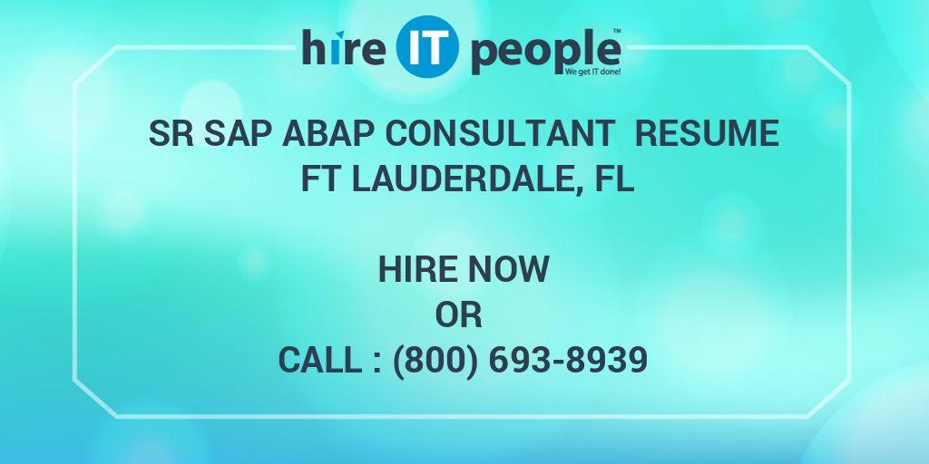 Sr SAP ABAP Consultant Resume Ft Lauderdale, FL - Hire IT