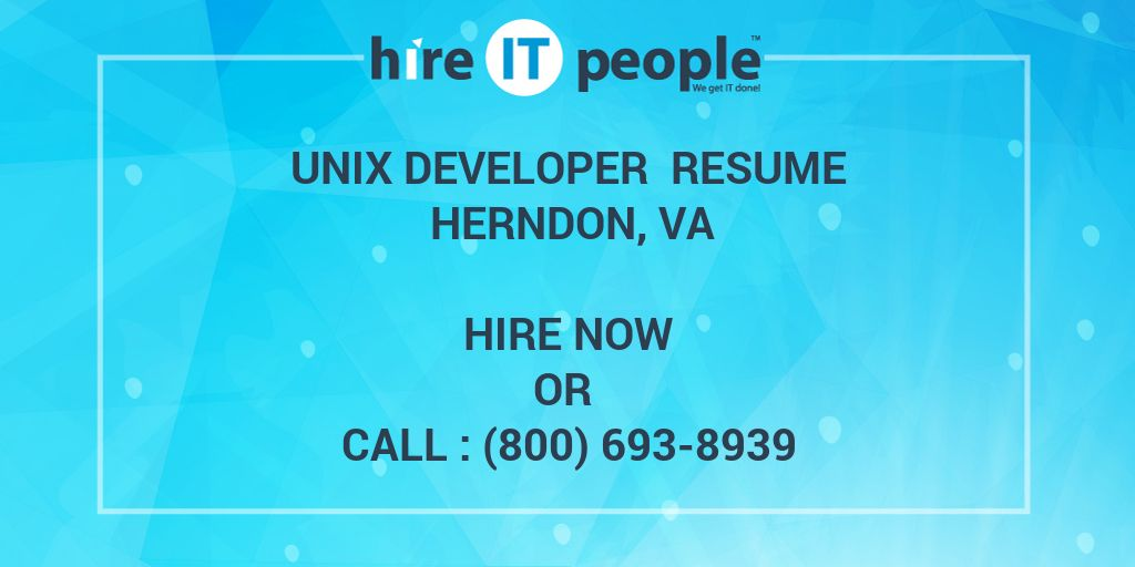Unix Developer Resume Herndon Va Hire It People We