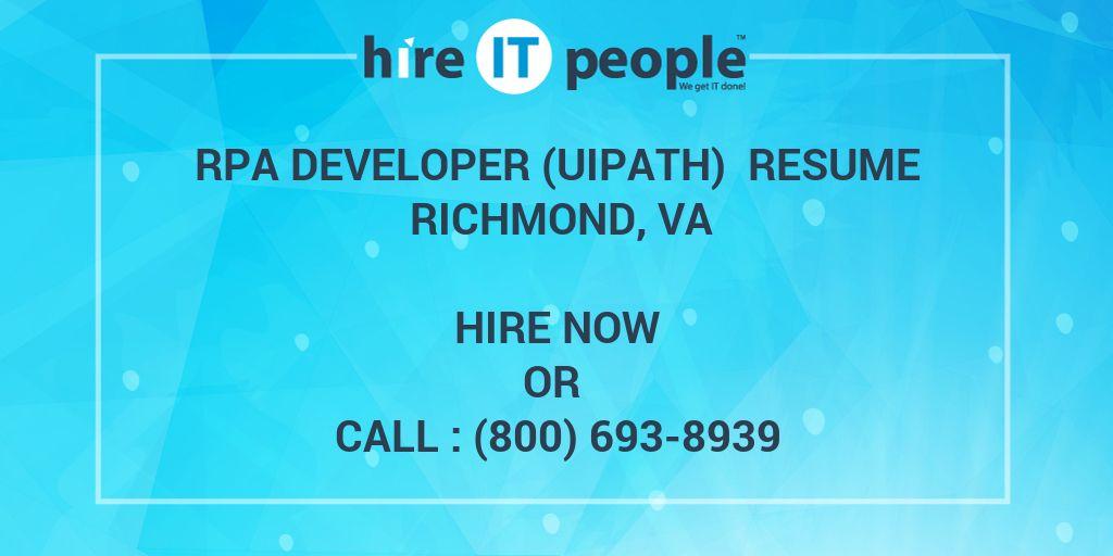 RPA Developer (UIPath) Resume Richmond, VA - Hire IT People
