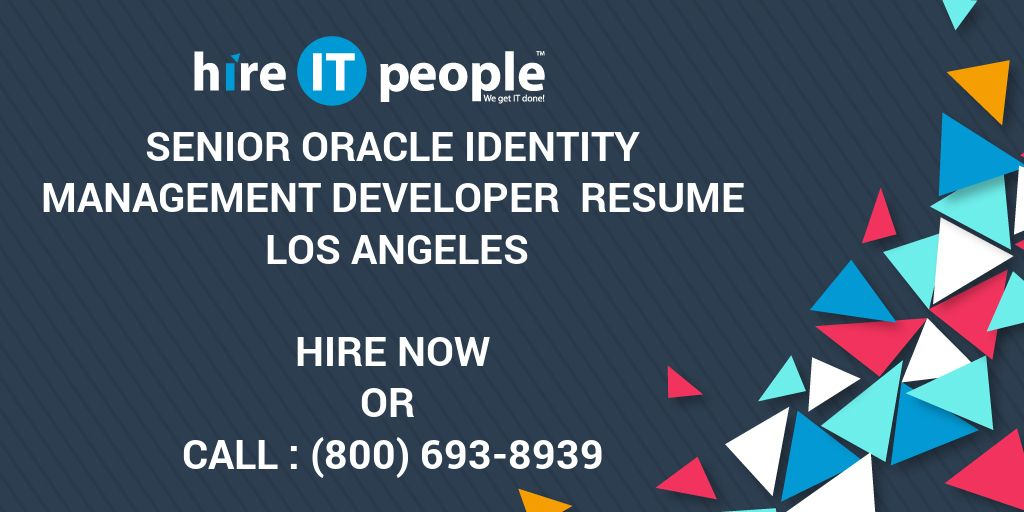 Senior Oracle Identity Management Developer Resume Los Angeles