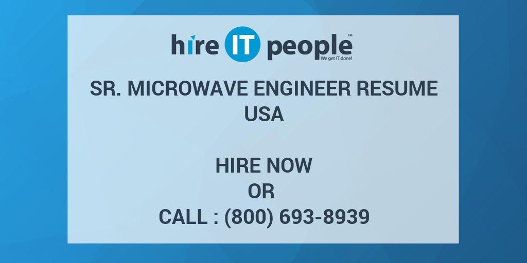 Sr. Microwave Engineer Resume - Hire IT People - We get IT done