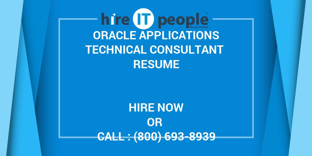 Oracle Applications Technical Consultant Resume - Hire IT People