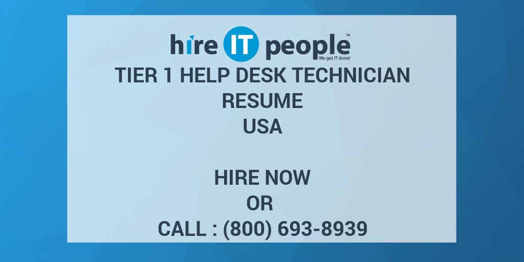 Tier 1 Help Desk Technician Resume Hire It People We