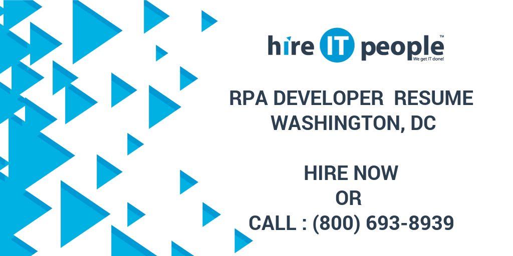 RPA Developer Resume Washington, DC - Hire IT People - We get IT done