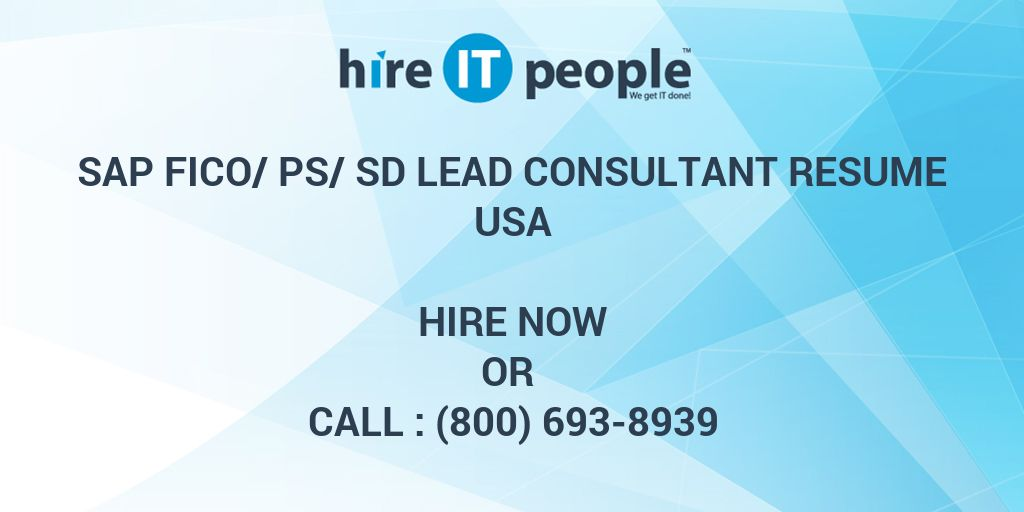Sap Fico Ps Sd Lead Consultant Resume Hire It People
