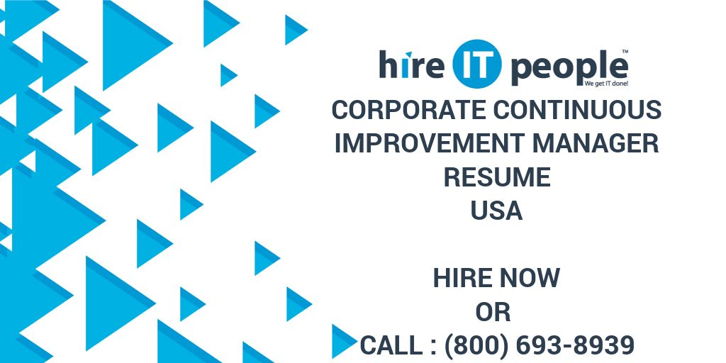 Corporate Continuous Improvement Manager Resume - Hire IT People ...