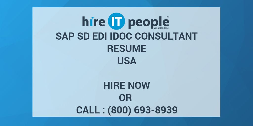SAP SD EDI IDOC Consultant Resume - Hire IT People - We get