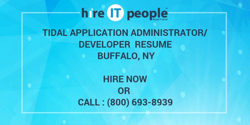 Tidal Application Administrator/Developer Resume Buffalo, NY - Hire