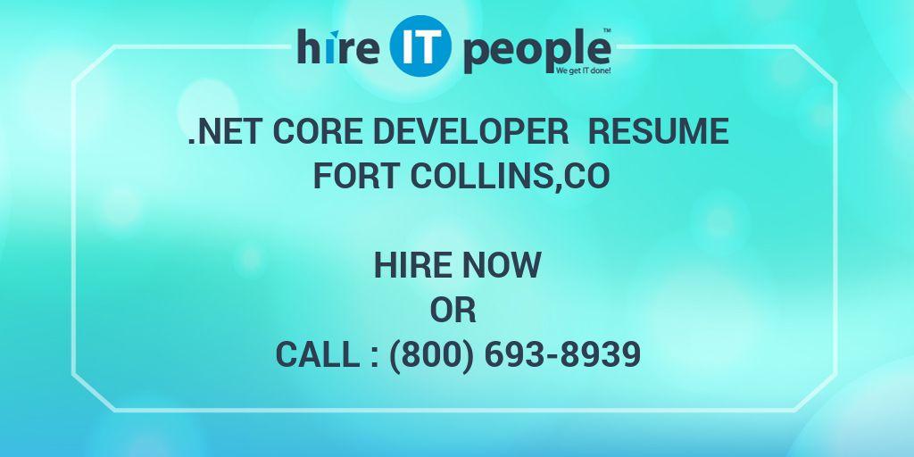 NET CORE Developer Resume Fort Collins,CO - Hire IT People - We get
