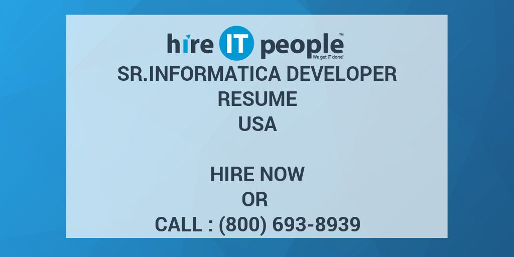 sr informatica developer resume - hire it people