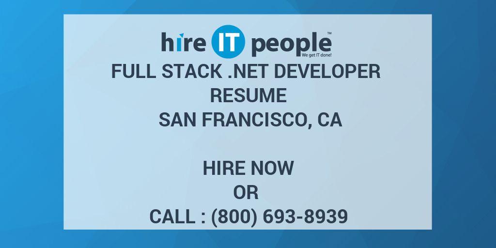 Full Stack  NET Developer Resume San Francisco, CA - Hire IT
