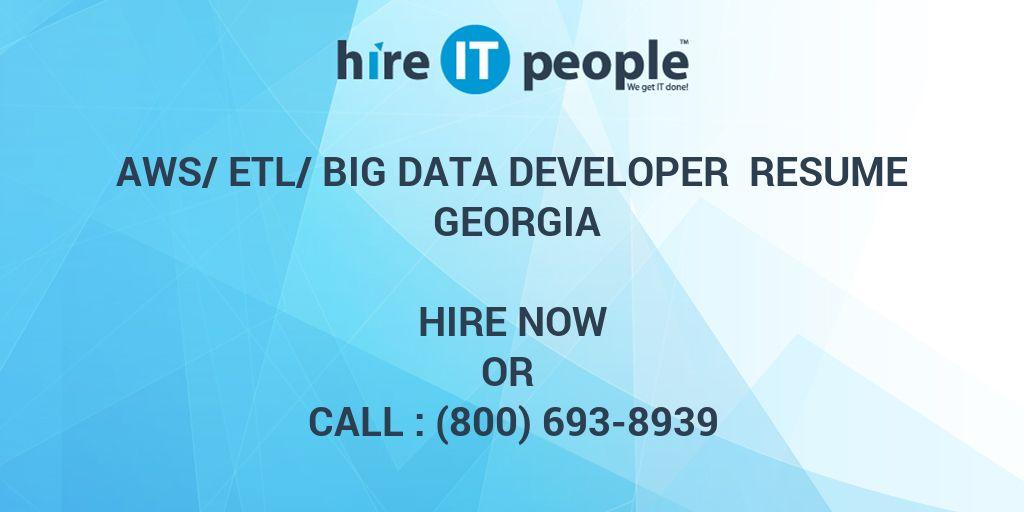 aws  etl  big data developer resume georgia